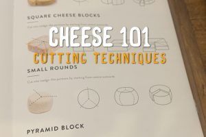 cheese cutting techniques