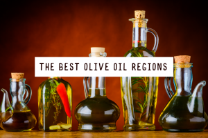 Best olive oil regions